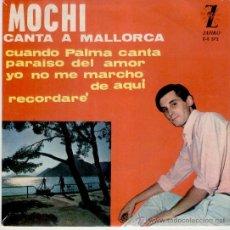 Discos de vinilo: MOCHI - CUANDO PALMA CANTA - - ( PRIMER DISCO DE MOCHI ) - EP 1964 VG++ / VG++ . Lote 36886905