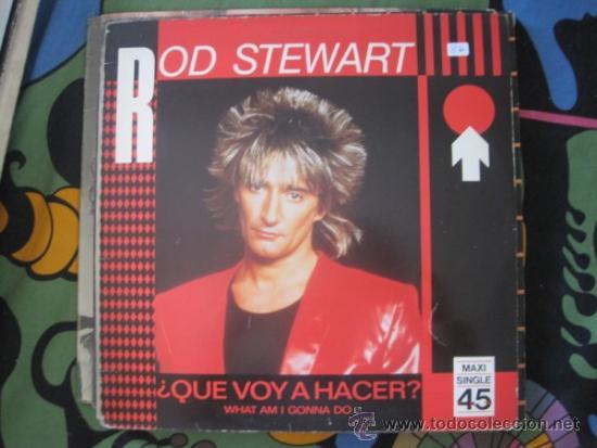 ROD STEWART - WHAT AM I GONNA DO? + 2 - MAXISINGLE WEA 1983 (Música - Discos de Vinilo - Maxi Singles - Pop - Rock - New Wave Extranjero de los 80)
