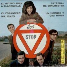 Discos de vinilo: LOS STOP - EL ULTIMO TREN DE CLARKSVILLE - CATEDRAL DE WINCHESTER + 2 - EP SPAIN 1966 VG++ / VG++. Lote 36892176