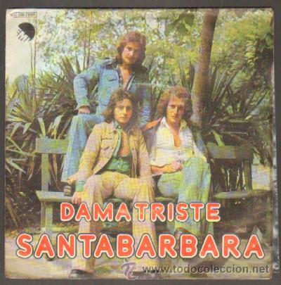 SANTABÁRBARA DAMA TRISTE / PAZ RF-6643 (Música - Discos - Singles Vinilo - Grupos Españoles de los 70 y 80)
