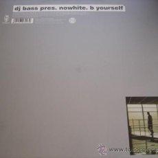 Discos de vinilo - DJ BASS PRES. NOWHITE. B YOURSELF - 36902607