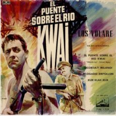 Discos de vinilo: LOS VOLARE - EL PUENTE SOBRE EL RIO KWAI + 3 - EP SPAIN 1958 EX / EX. Lote 36903708