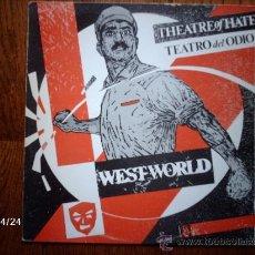Discos de vinil: THEATRE OF HATE ( TEATRO DEL ODIO ) - WESTWORLD. Lote 36936055