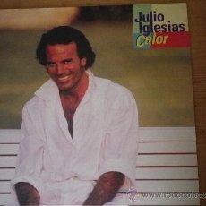 Discos de vinilo: DISCO LP JULIO IGLESIAS CALOR . Lote 36918595