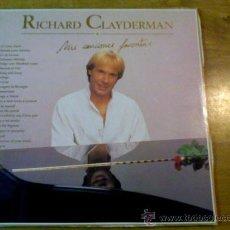 Discos de vinilo: RICHARD CLAYDERMAN.MIS CANCIONES FAVORITAS.. Lote 36927467
