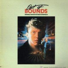 Discos de vinilo: OUT OF BOUNDS - ORIGINAL MOTION PICTURE SOUNDTRACK - LP 1986. Lote 37149980