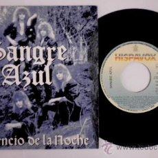 Discos de vinilo: SANGRE AZUL (SINGLE PROMOCIONAL) EL SILENCIO DE LA NOCHE. Lote 211895791