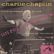 Discos de vinilo: SINGLE-BANDA SONORA UN REY EN NUEVA YORK-CHARLIE CHAPLIN-VSM 97-FRANCE-CINE. Lote 36941123