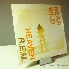 Discos de vinilo: REM NEAR WILD HEAVEN VINILO MAXI. Lote 36943745