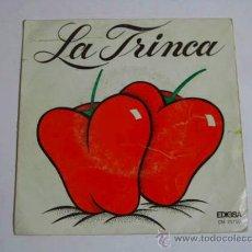 Discos de vinilo: SINGLE LA TRINCA, A COLLIR PEBROTS.. Lote 36999204