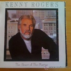 Discos de vinilo: KENNY ROGERS - THE HEART OF THE MATTERS -. Lote 36960227