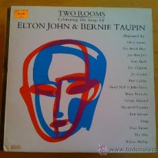 Discos de vinilo: ELTON JOHN & BERNIE TAUPIN - TWO ROOMS -. Lote 36975589
