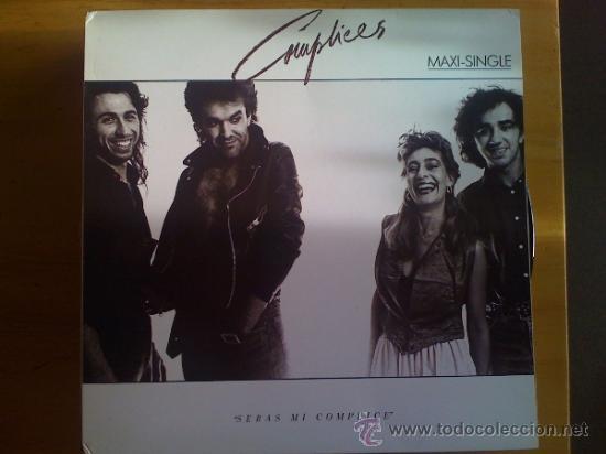 COMPLICES - SERÁS MI CÓMPLICE - (Música - Discos de Vinilo - Maxi Singles - Grupos Españoles de los 90 a la actualidad)