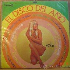 Discos de vinilo: VARIOS ARTISTAS - EL DISCO DEL AÑO VOL. 6 - FAMOSO LDF-1029 - EDICION ECUATORIANA. Lote 36976272