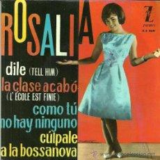 Discos de vinilo: ROSALIA EP SELLO ZAFIRO AÑO 1963 EDITADO EN ESPAÑA . Lote 36977672