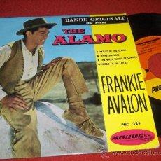 "Discos de vinilo: FRANKIE AVALON THE ALAMO OST BSO. BALLAD OF THE ALAMO/TENNESSEE BABE +2 7"" EP PRESIDENT FRANCIA . Lote 37028892"