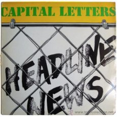 Discos de vinilo: CAPITAL LETTERS - HEADLINE NEWS - LP UK 1979 - GREENSLEEVES RECORDS GREL 7. Lote 37006071
