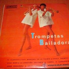Discos de vinilo: TROMPETAS BAILADORAS - MINI LP 10 PULGADAS, ORLADOR 1967 !! IMPECABLE !!. Lote 37010846