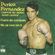 Discos de vinilo: PERICO FERNANDEZ SINGLE SELLO ARIOLA AÑO 1974 EDITADO EN ESPAÑA . Lote 37012132