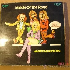Discos de vinilo: MIDDLE OF THE ROAD - ACCELERATION - RCA-VICTOR LSP 10357 - 1971 - EDICION ALEMANA. Lote 37012256