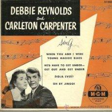 Discos de vinilo: DEBBIE REYNOLDS AND CARLETON CARPENTER EP SELLO MGM EDITADO EN USA.. Lote 37027718