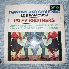 Discos de vinilo: ISLEY BROTHERS.TWISTING AND SHOUTHING.LOS FAMOSOS ISLEY BROTHERS.SURF AND SHOUT.LONG TALL SALLY.EP. Lote 37032595