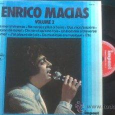 Discos de vinilo: ENRICO MACIAS VOLUME 2 / LP 1973 IMPACT FRANCE PEPETO. Lote 37043354