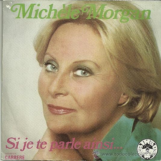 MICHELE MORGAN SINGLE SELLO BIMBO AÑO 1976 EDITADO EN FRANCIA (Música - Discos - Singles Vinilo - Bandas Sonoras y Actores)