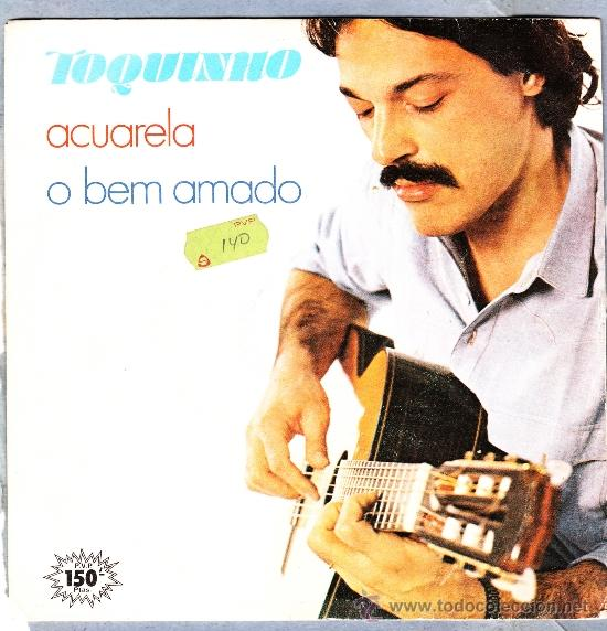 TOQUINHO ACUARELA O BEN AMADO ARIOLA 1983 (Música - Discos - Singles Vinilo - Cantautores Internacionales)