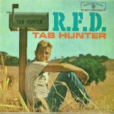 Discos de vinilo: TAB HUNTER EP SELLO WARNER BROS AÑO 1962 EDITADO EN ESPAÑA . Lote 37077704