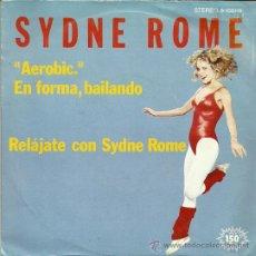 Discos de vinilo: SYDNE ROME SINGLE SELLO ARIOLA EDITADO EN ESPAÑA AÑO 1983 . Lote 37078208