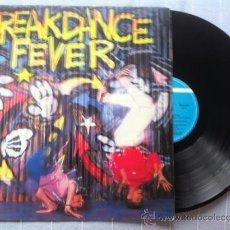 Discos de vinilo: LP BREAKDANCE FEVER-VARIOS-ESPAÑA-1984. Lote 37078415