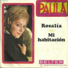 Discos de vinilo: PAULA SINGLE SELLO BELTER AÑO 1970 EDITADO EN ESPAÑA. Lote 37078490