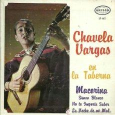 Discos de vinilo: CHAVELA VARGAS EP SELLO ORFEON EDITADO EN MEXICO AÑO 1967. Lote 103992055