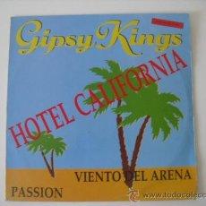 Discos de vinilo: GIPSY KINGS - HOTEL CALIFORNIA - MAXI-SINGLE CBS 1990. Lote 37133853