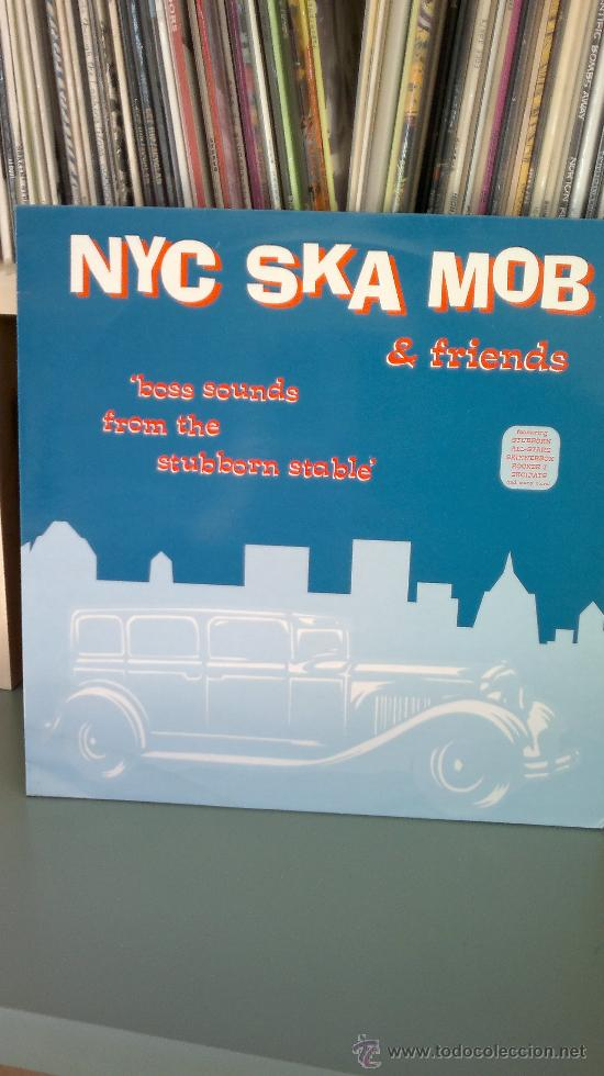 NYC SKA MOB & FRIENDS - BOSS SOUNDS FROM THE STUBBORNS STABLE (Música - Discos - LP Vinilo - Punk - Hard Core)