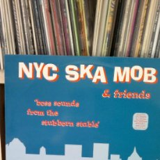 Discos de vinilo: NYC SKA MOB & FRIENDS - BOSS SOUNDS FROM THE STUBBORNS STABLE. Lote 37101398