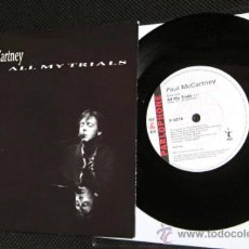 Discos de vinilo: BEATLES PAUL MCCARTNEY ALL MY TRIALS SINGLE EDICION UK COLECCION PARLOPHONE NUEVO. Lote 37103247