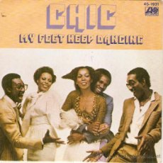 Discos de vinilo: SINGLE CHIC MY FEET KEEP DANCING. Lote 37103398