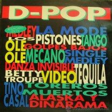 Disques de vinyle: D POP MEDLEY-LA MODE + LOS PISTONES + GOLPES BAJOS + TEQUILA + TOREROS MUERTOS + TINO CASAL.... LP. Lote 37106276