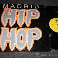 Discos de vinilo: MADRID HIP HOP MAXI ESPAÑA 1989 /2 EN PERFECTO ESTADO. Lote 37117768