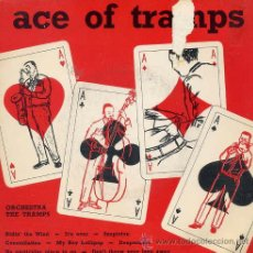 Discos de vinilo: THE TRAMPS - ACE OF TRAMPS (EP - 33 1/3 R.P.M. 8 TEMAS) . Lote 37124253