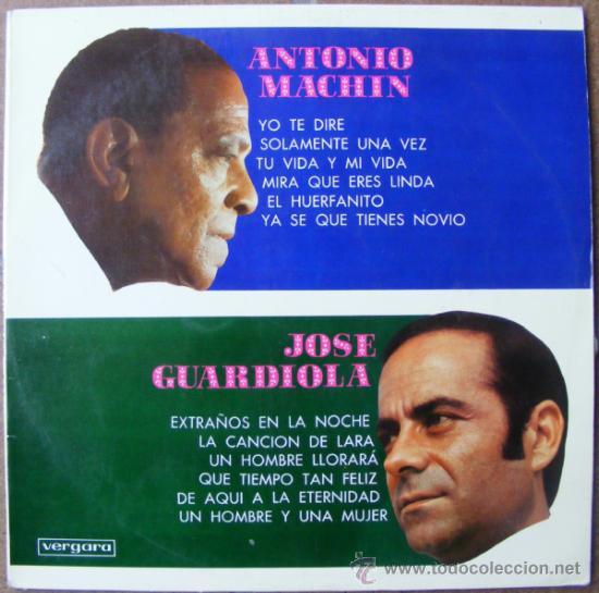 ANTONIO MACHIN Y JOSE GUARDIOLA (Música - Discos - LP Vinilo - Solistas Españoles de los 50 y 60)