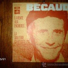Discos de vinilo: GILBERT BECAUD - LA VENTE AUX ENCHERES + LA SOLITUDE CA N´EXISTE PAS . Lote 37136330