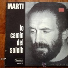 Discos de vinilo: MARTI - LO CAMIN DEL SOLELH . Lote 37136965