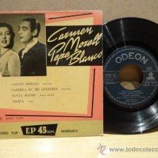 Discos de vinilo: CARMEN MORELL - PEPE BLANCO. CAPOTE BORDAO. EP ODEÓN 1958. ***/***. Lote 37148133
