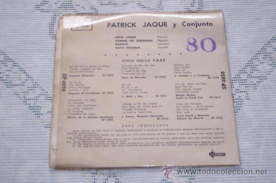 Discos de vinilo: PATRICK JAQUE y su CONJUNTO 7´EP JESS JAMES + 3 TEMAS (1960) RARO - Foto 2 - 37151139