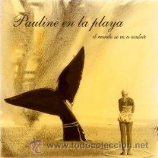 Discos de vinilo: LP PAULINE EN LA PLAYA EL MUNDO SE VA A ACABAR CD + VINILO VAINICA DOBLE NACHO VEGAS. Lote 43184529