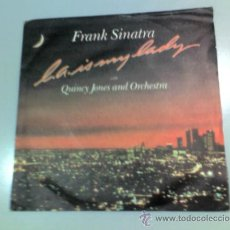 Discos de vinilo: SINGLE-FRANK SINATRA WITH QUINCY JONES-L.A. IS MY LADY-UNTIL THE REAL THING COMES ALONG-1984-WEA . Lote 37171331