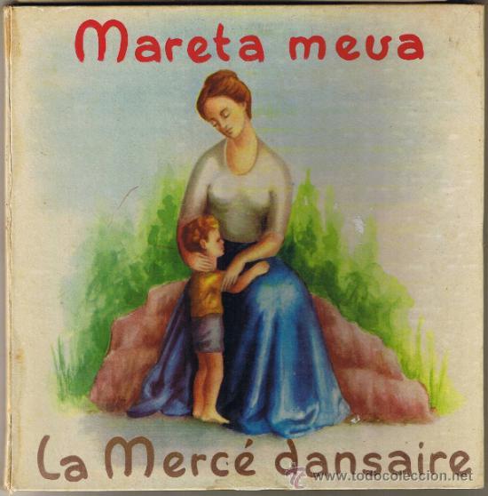 MARETA MEVA - LA MERCÉ DANSAIRE - COBLA BARCELONA - JOSÉ COLL -BELTER 17013 - VER DESCRIPCIÓN-FOTOS (Música - Discos - Singles Vinilo - Otros estilos)